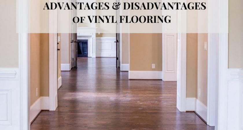 Advantages Disadvantages Vinyl Flooring