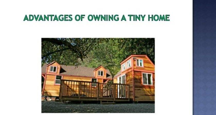 Advantages Owning Tiny Home