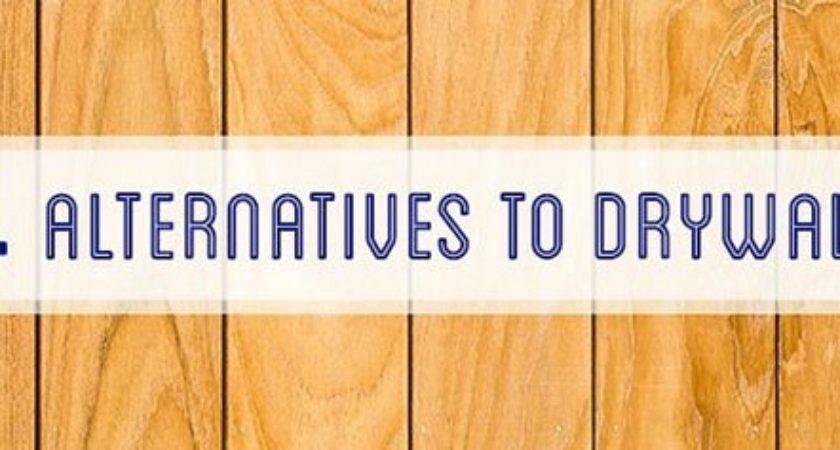 Alternatives Drywall Popular Options Williams