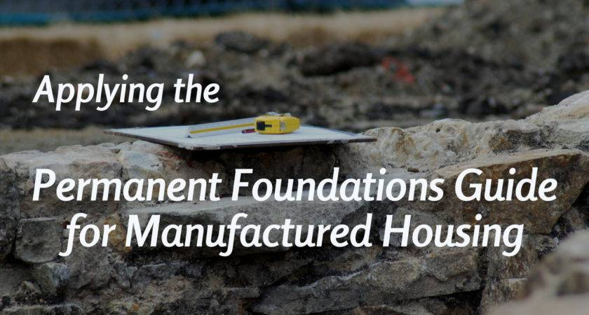 Applying Permanent Foundations Guide Manufactured
