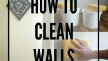 Best Way Clean Walls Otterrun Info