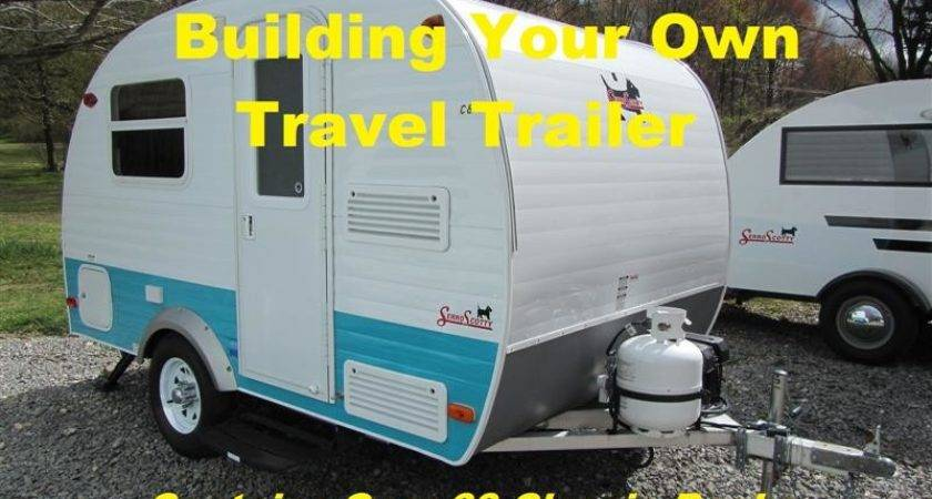 Complete Guide Building Your Own Travel Trailer