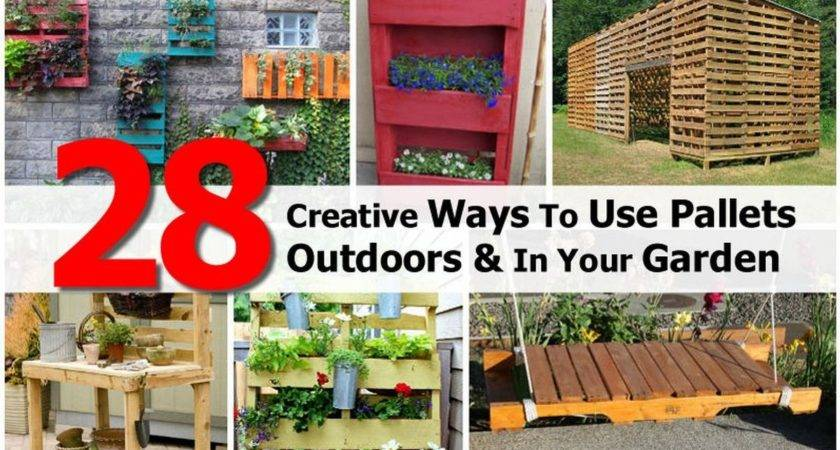 Creative Ways Pallets Outdoors Your Garden