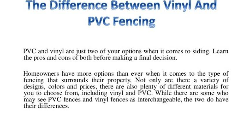 Difference Between Vinyl Pvc Fencing