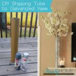 Diy Shipping Tube Galvanized Vase Hamby Home