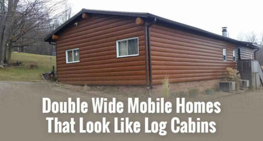 Double Wide Mobile Homes Look Like Log Cabins Tru