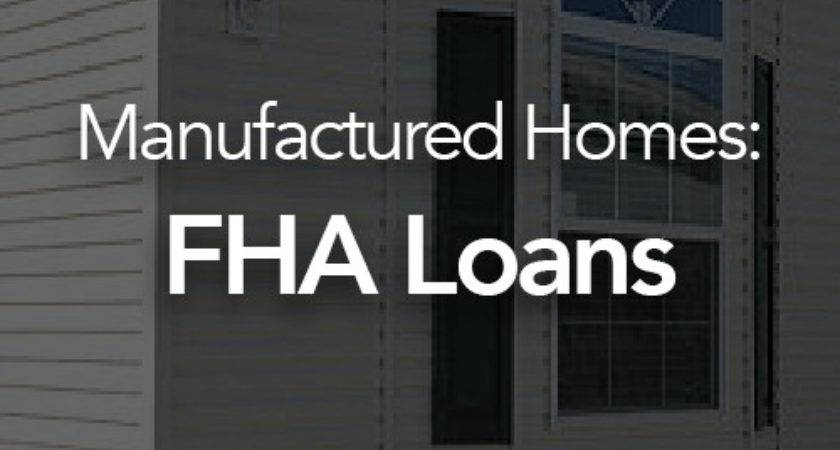Fha Loans Manufactured Homes Homemade Ftempo