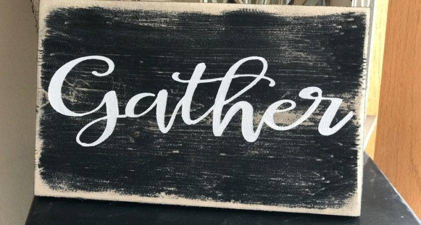 Gather Rustic Distressed Wood Sign Room Dinning