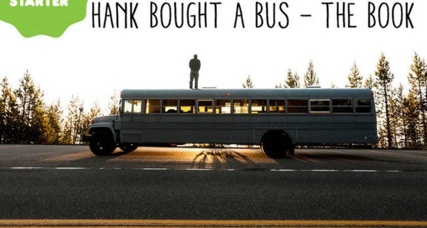 Hank Bought Bus Photobook Our Adventure