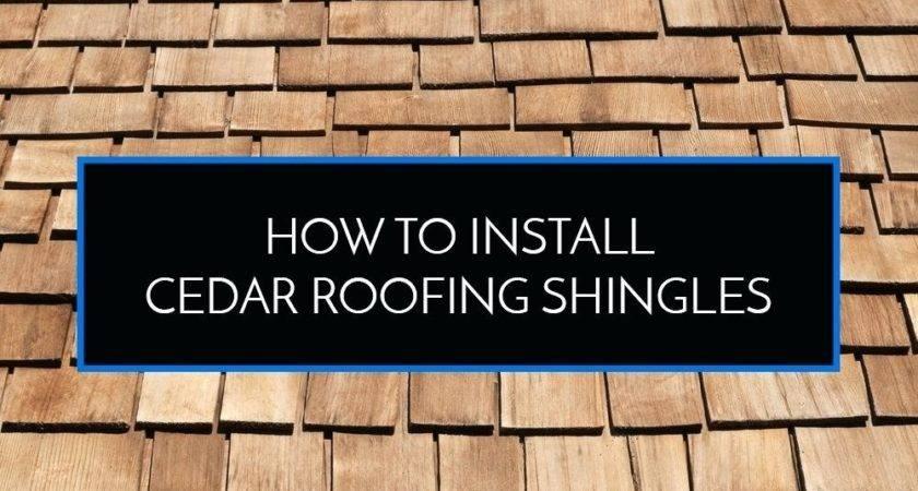 Install Cedar Shingles Roofing