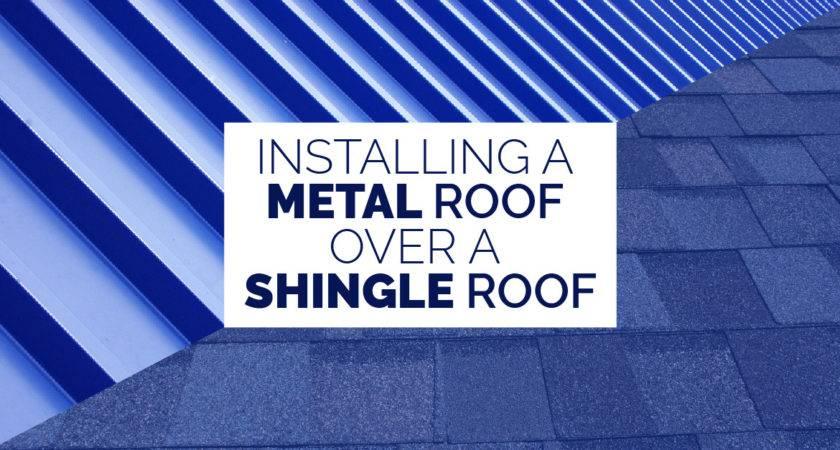 Installing Metal Roof Over Shingle Savannah