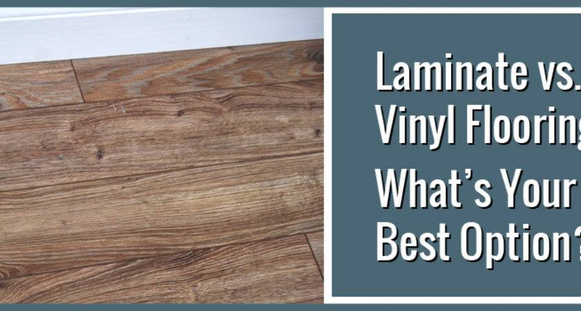 Laminate Vinyl Flooring Best Option