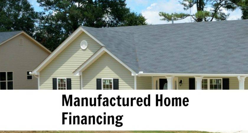 Manufactured Home Financing Purchase Refinance Fha