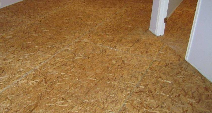 Osb Flooring Houses Ideas Blogule
