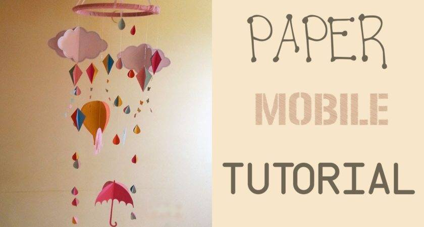 Paper Mobile Tutorial Youtube
