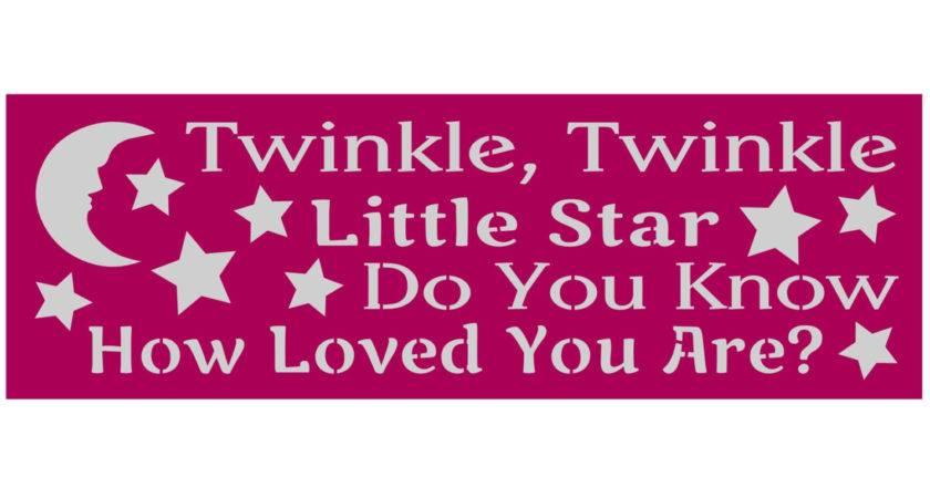 Primitive Stencil Signs Twinkle Little Star