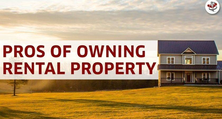 Pros Owning Rental Property Tax Benefits Cash Flow