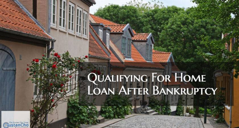 Qualifying Home Loan After Bankruptcy Housing Event