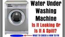 Reasons Why Washer Leaks Water Under Washing