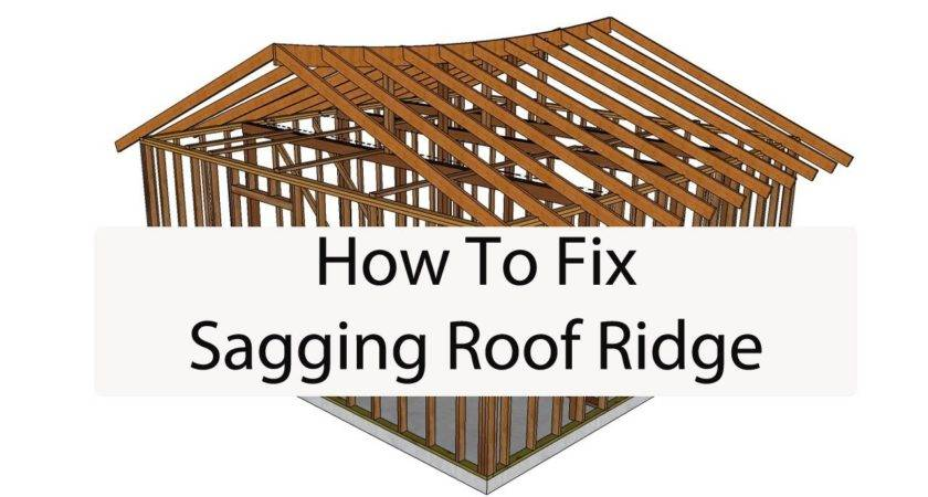 Ridge Roof Raise Sagging