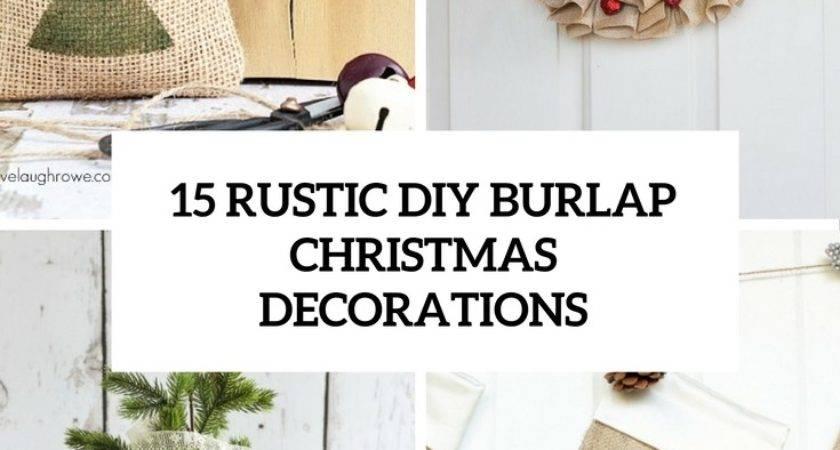 Rustic Diy Burlap Christmas Decorations Shelterness