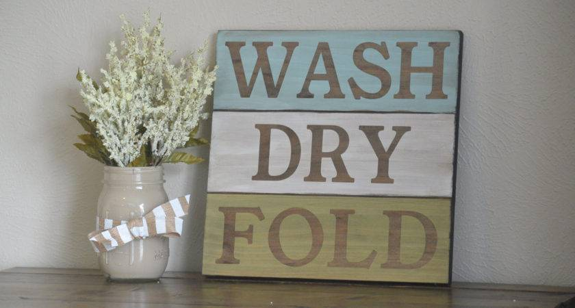 Rustic Wash Dry Fold Sign Laundry Room Decor