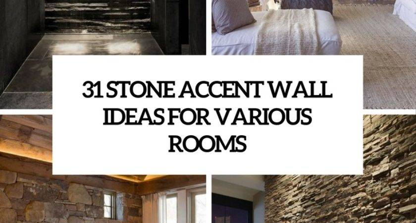 Stone Accent Wall Ideas Various Rooms Digsdigs
