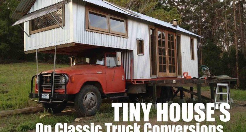 Tiny Houses Built Atop Classic Farm Trucks Australia