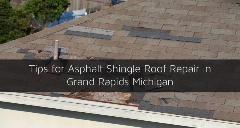 Tips Asphalt Shingle Roof Repair Grand Rapids Michigan